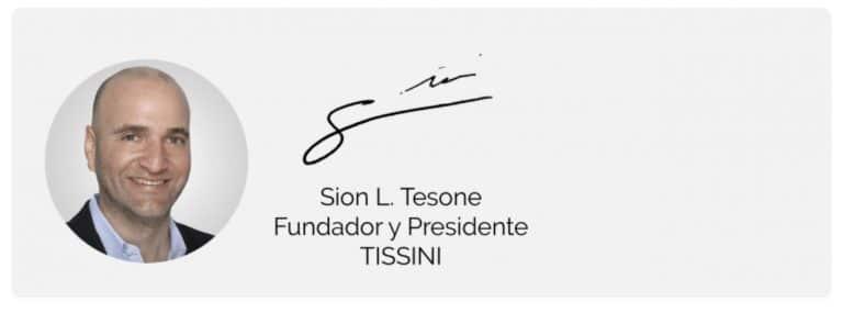 Sion L. Tesone, Fundador y Presidente TISSINI